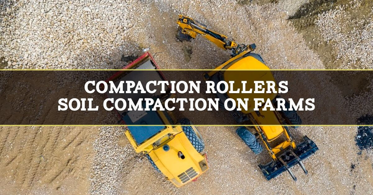 Compaction rollers on farms